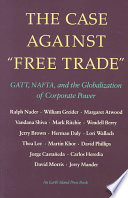 The Case Against  free Trade
