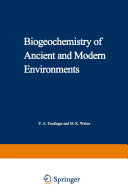 Biogeochemistry of Ancient and Modern Environments