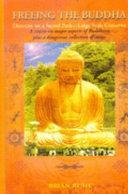 Freeing the Buddha
