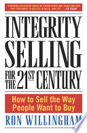 Integrity Selling for the 21st Century