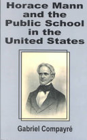 Horace Mann and the Public School in the United States
