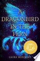 A Dragonbird in the Fern