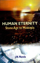Human Eternity Stone Age To Mustopia ebook