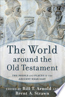 The World around the Old Testament Book