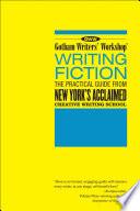 Gotham Writers  Workshop  Writing Fiction Book