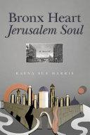 Bronx Heart Jerusalem Soul
