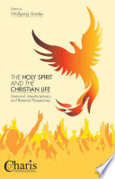The Holy Spirit And The Christian Life Book