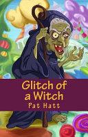 Glitch of a Witch