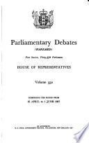 Parliamentary Debates. House of Representatives