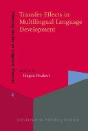Transfer Effects in Multilingual Language Development