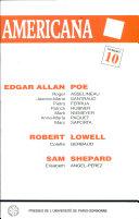 Edgar Allan Poe, Robert Lowell, Sam Shepard