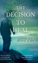 The Decision to Heal