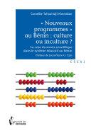 Pdf «Nouveaux programmes» au Bénin: culture ou inculture? Telecharger
