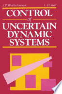 Control of Uncertain Dynamic Systems