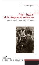 Atom Egoyan et la diaspora arménienne