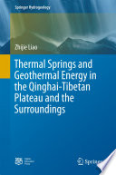 Thermal Springs and Geothermal Energy in the Qinghai Tibetan Plateau and the Surroundings