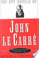 The Spy Novels of John Le Carré