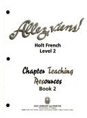 Allez, viens!.: Holt French. Chapter teaching resources