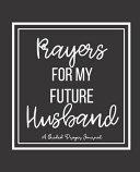 Prayers for My Future Husband