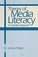 Theory of Media Literacy