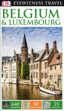 DK Eyewitness Travel Guide Belgium   Luxembourg