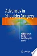 Advances in Shoulder Surgery