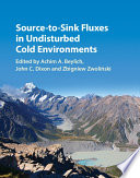Source to Sink Fluxes in Undisturbed Cold Environments