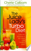 The Juice Lady s Turbo Diet Book