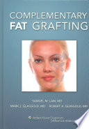 Complementary Fat Grafting