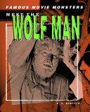 Meet the Wolf Man