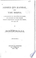 Aḥmed Ibn Hạnbal and the Miḥna