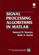 Signal Processing Algorithms in MATLAB