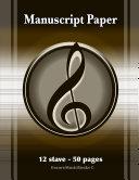 Manuscript Paper  50 Pages   12 Stave