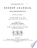 Gesenius  Hebrew Grammar from the fourteenth German edition     Translated by B  Davies  With a Hebrew Reading Book  prepared by the Translator