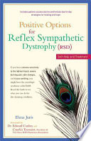 Positive Options For Reflex Sympathetic Dystrophy Rsd
