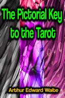 The Pictorial Key to the Tarot Pdf/ePub eBook