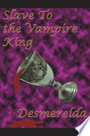 Slave to the Vampire King