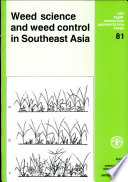 Weed Science and Weed Control in Southeast Asia Book