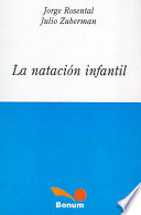 La natacion Infantil / Infantile Swimming