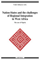 Nation-States and the Challenges of Regional Integration in West Africa. The Case of Nigeria ebook