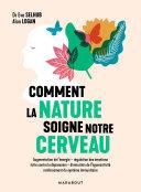 Comment la nature soigne notre cerveau Pdf/ePub eBook