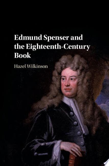 Edmund Spenser and the Eighteenth Century Book