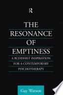 The Resonance of Emptiness