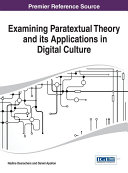 Examining Paratextual Theory and its Applications in Digital Culture