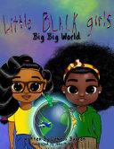 Little Black Girl  Big Big World
