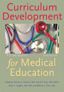 Curriculum Development for Medical Education