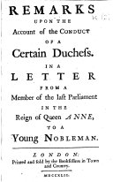 Pdf Remarks upon the Account of the Conduct of a certain Duchess [i.e. Sarah, Duchess of Marlborough, by Nathaniel Hooke], etc