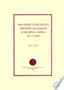 From Physics to Metaphysics: Philosophy and Allegory in the Critical Writings of T. S. Eliot