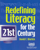 Redefining Literacy for the 21st Century