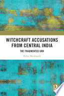 Witchcraft Accusations from Central India Book